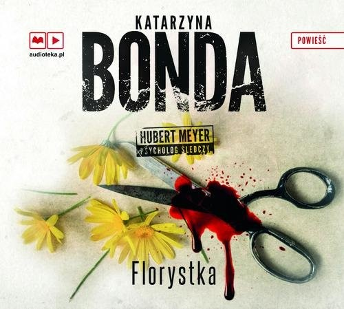 okładka Florystka. Audiobookksiążka |  | Katarzyna Bonda