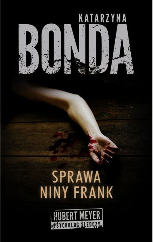 okładka Sprawa Niny Frank, Książka | Bonda Katarzyna