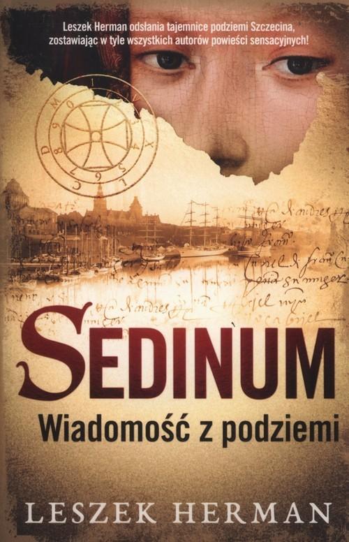 okładka Sedinum. Wiadomość z podziemia, Książka | Leszek Herman