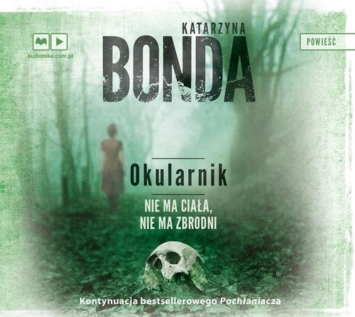okładka Okularnik. Audiobook, Książka | Katarzyna Bonda