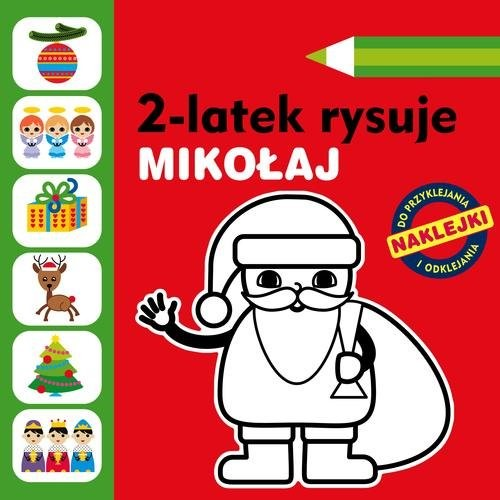 okładka 2-latek rysuje. Mikołaj, Książka | Głowińska Anita