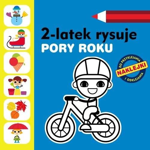 okładka 2-latek rysuje. Pory roku, Książka | Głowińska Anita