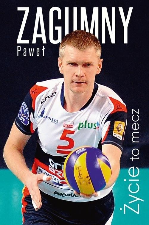 okładka Życie to mecz, Książka | Paweł Zagumny