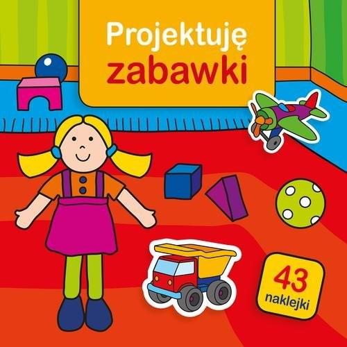 okładka Projektuję zabawki, Książka | Bardos Krystyna