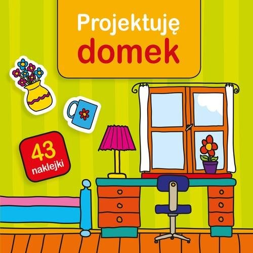 okładka Projektuję domek, Książka | Bardos Krystyna