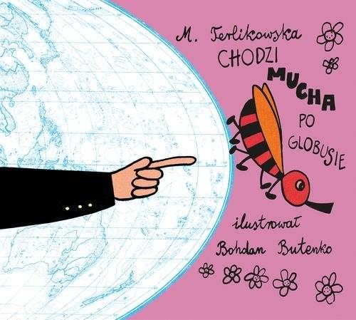 okładka Chodzi mucha po globusie, Książka | Terlikowska Maria
