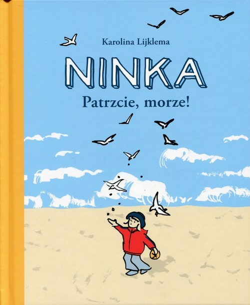 okładka Ninka. Patrzcie, morze!, Książka | Lijklema Karolina