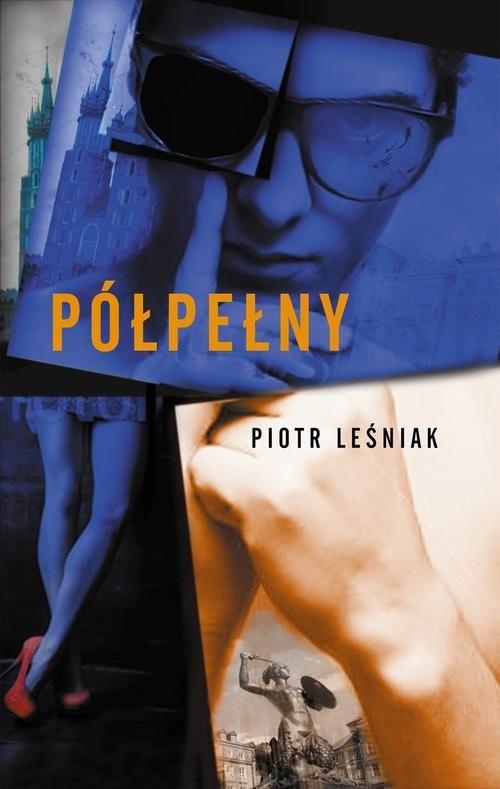okładka Półpełny, Książka | Piotr Leśniak