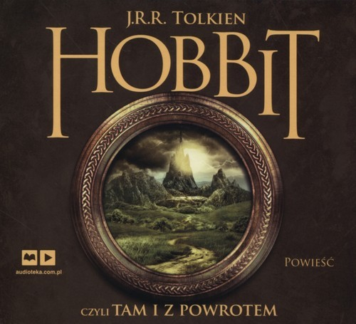 okładka Hobbit czyli tam i z powrotem. Audiobook, Książka   John Ronald Reuel Tolkien