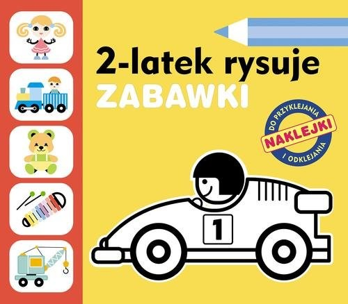 okładka 2-latek rysuje. Zabawki, Książka | Anita Głowińska