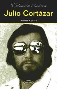 okładka Julio Cortazar. Człowiek i twórcaksiążka |  | Couste Alberto