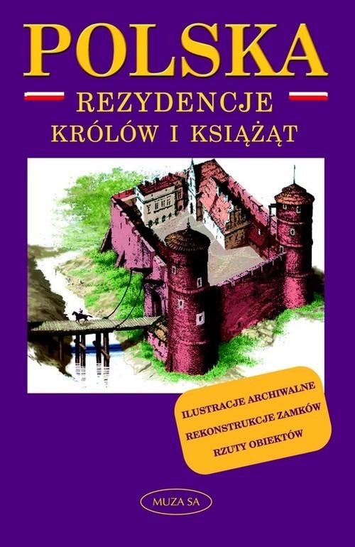 okładka Polska. Rezydencje królów i książąt, Książka | Marek Borucki
