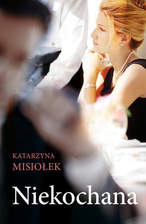 okładka Niekochana, Książka   Misiołek Katarzyna