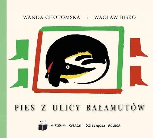 okładka Pies z ulicy Bałamutów, Książka | Wanda Chotomska, Wacław Bisko