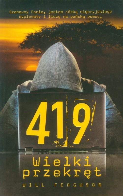 okładka 419 Wielki przekręt, Książka | Fergusson Will