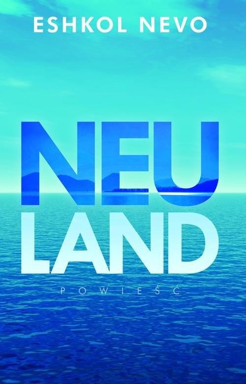 okładka Neuland, Książka | Nevo Eshkol
