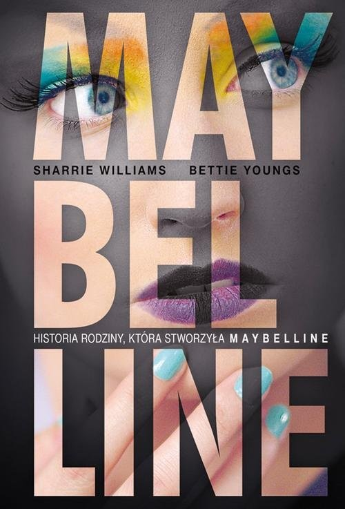 okładka Maybelline, Książka   Sharrie  Williams, Bettie  Youngs