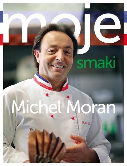 okładka Moje smakiksiążka |  | Moran Michel