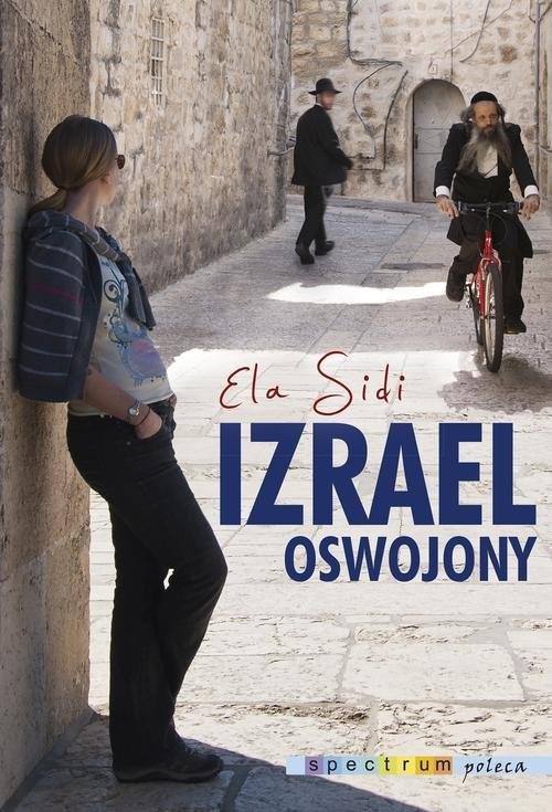 okładka Izrael oswojonyksiążka |  | Sidi Elżbieta