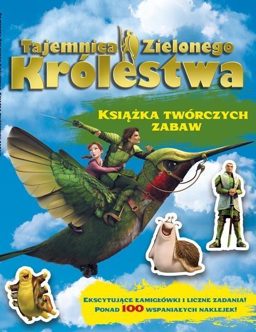 okładka Tajemnica Zielonego Królestwa. Książka twórczych zabawksiążka      zbiorowa praca