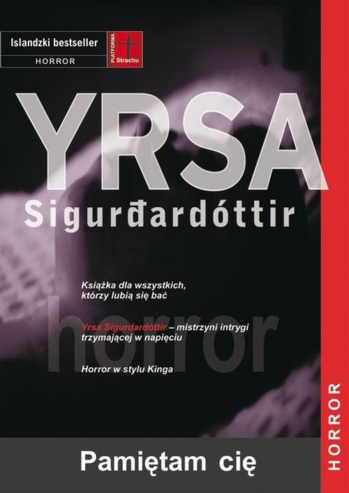 okładka Pamiętam cię, Książka | Yrsa Sigurdardottir