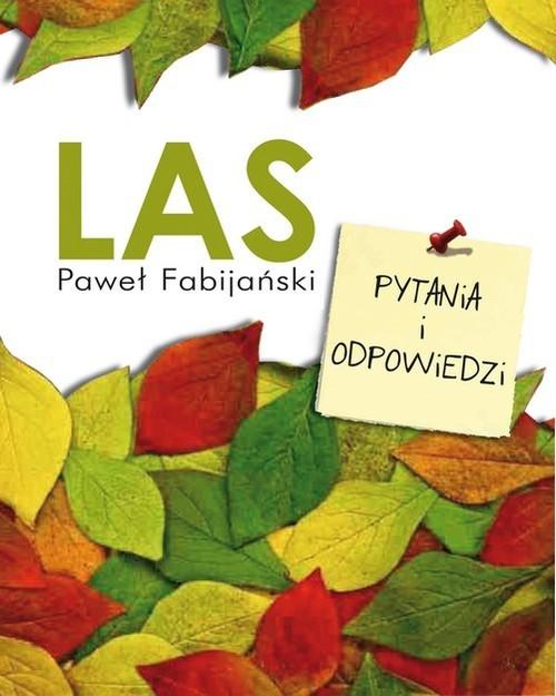 okładka Las Pytania i odpowiedzi, Książka | Fabijański Paweł