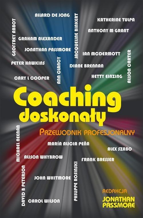 okładka Coaching doskonały. Przewodnik profesjonalny, Książka | Passmore Jonathan