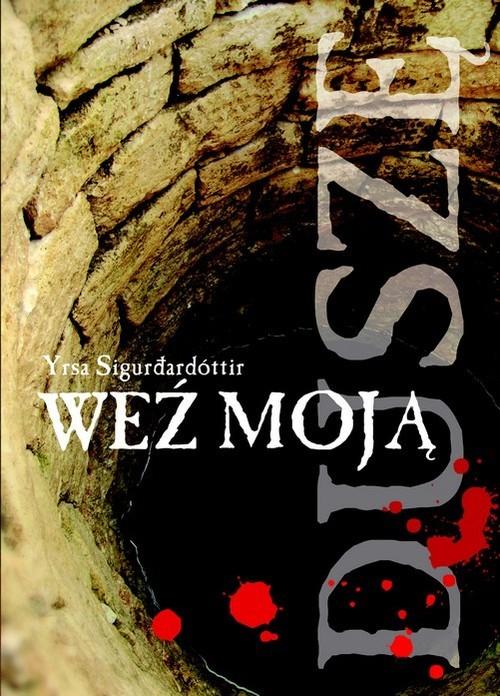 okładka Weź moją duszę, Książka | Yrsa Sigurdardottir