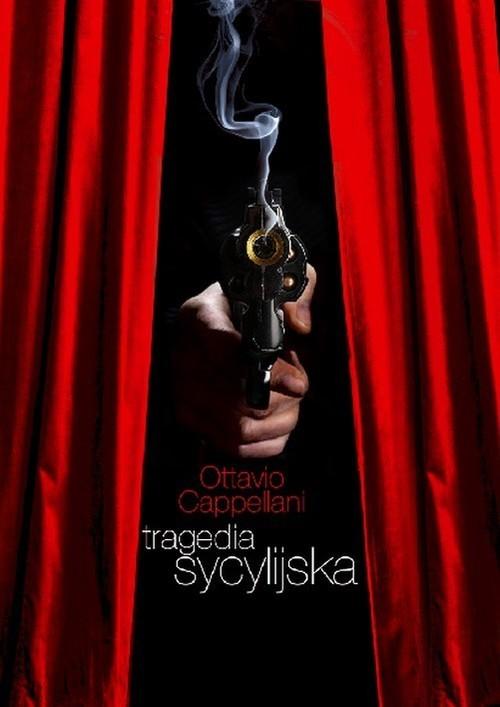 okładka Tragedia sycylijskaksiążka |  | Cappellani Ottavio