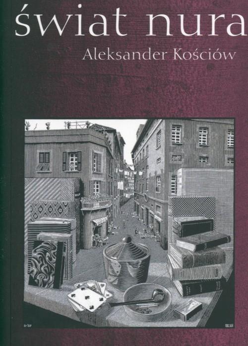 okładka Świat nura, Książka | Kościów Aleksander