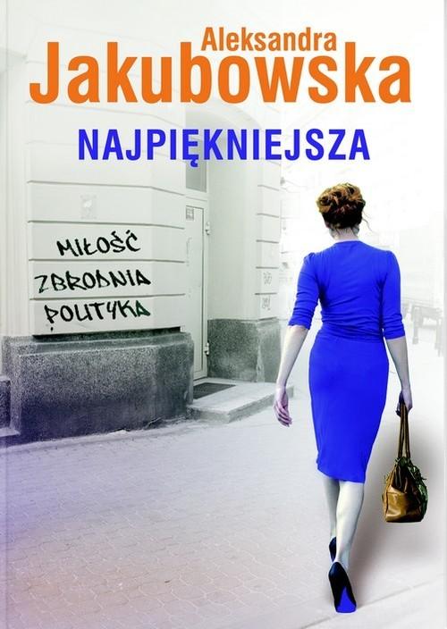 okładka Najpiękniejsza, Książka | Aleksandra Jakubowska