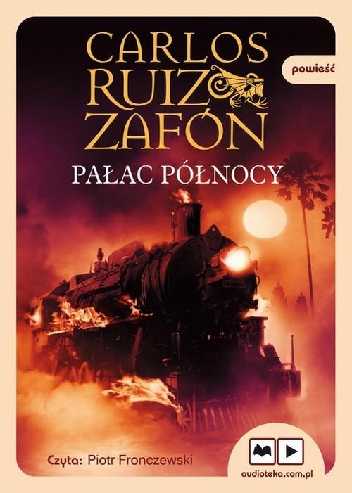 okładka Pałac Północyksiążka      Carlos Ruiz Zafón