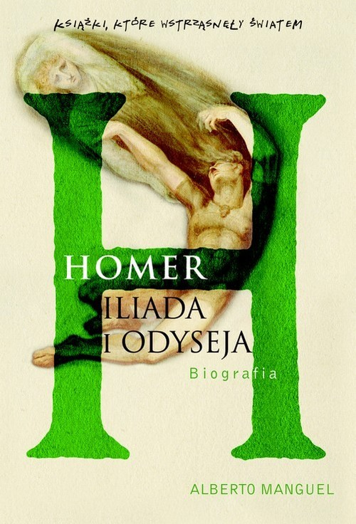 okładka Homer Iliada i Odyseja. Biografiaksiążka |  | Manguel Alberto