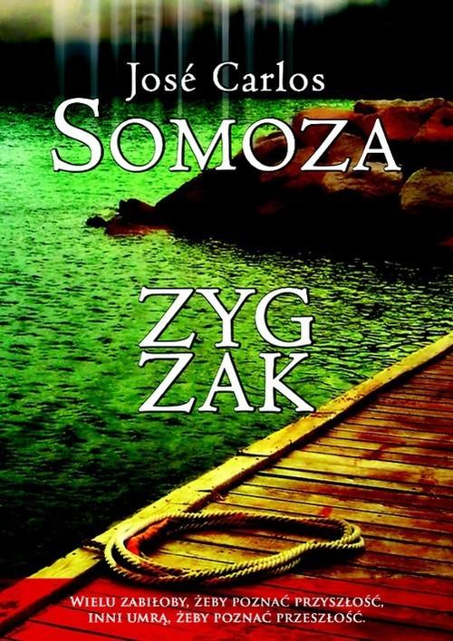 okładka Zygzak, Książka | Jose Carlos Somoza