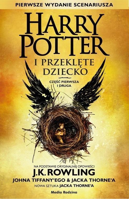 okładka Harry Potter i Przeklęte Dziecko cz. I i IIksiążka |  | Joanne K. Rowling, John Tiffany, Jack Thorne