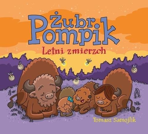 okładka Żubr Pompik. Letni zmierzch, Książka | Samojlik Tomasz