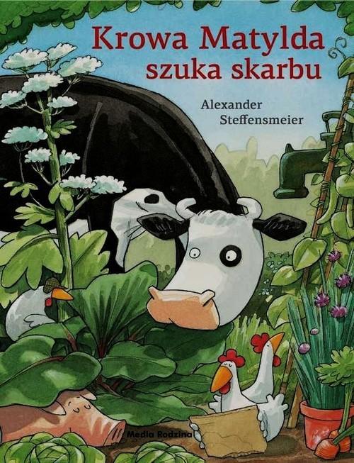 okładka Krowa Matylda szuka skarbu, Książka | Steffensmeier Alexander