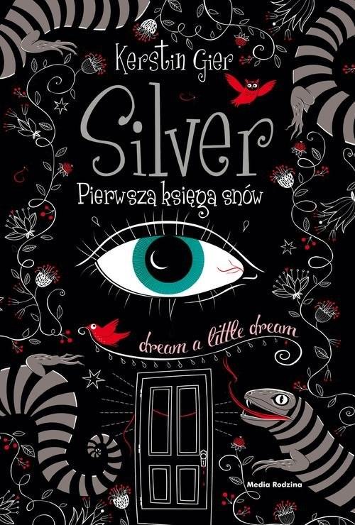 okładka Silver. Pierwsza księga snów, Książka | Gier Kerstin