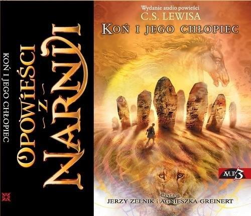 okładka Opowieści z Narnii. Koń i jego chłopiec. Audiobook, Książka | Lewis C.S.