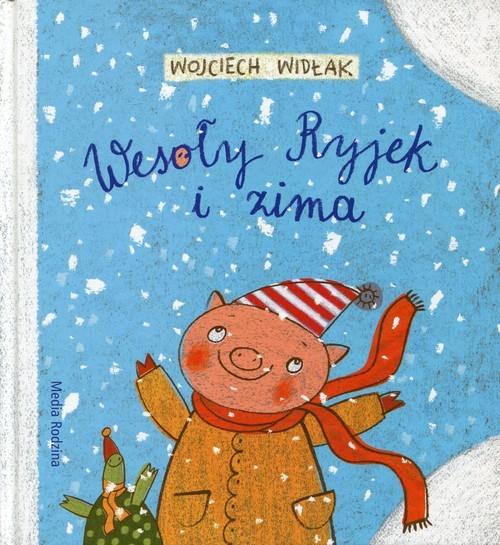 okładka Wesoły Ryjek i zima, Książka | Wojciech Widłak