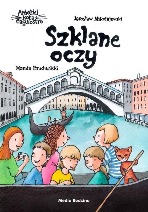 okładka Szklane oczy. Aniołki kota Cagliostro, Książka | Jarosław Mikołajewski