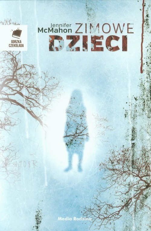 okładka Zimowe dzieci, Książka | Jennifer McMahon