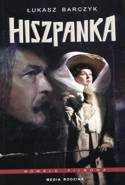 okładka Hiszpanka. Nowela filmowa, Książka | Łukasz Barczyk