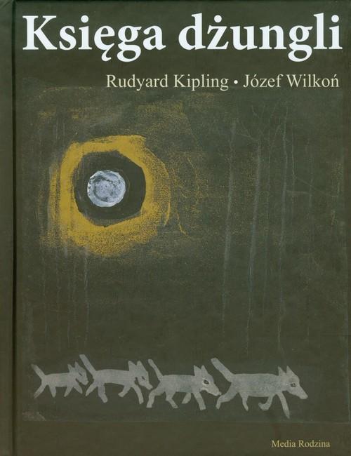 okładka Księga dżungli, Książka | Rudyard Kipling, Józef Wilkoń