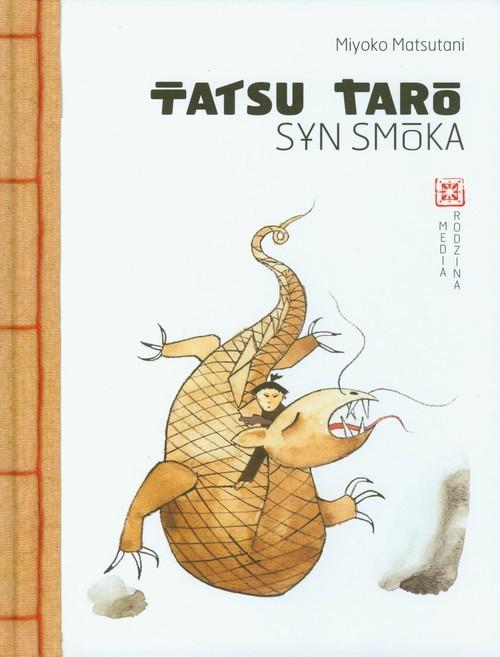 okładka Tatsu Taro. Syn smoka, Książka | Matsutani Miyoko
