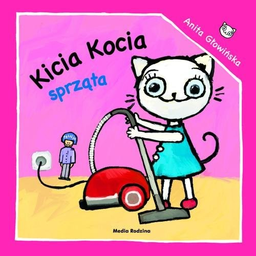 okładka Kicia Kocia sprzątaksiążka      Anita Głowińska