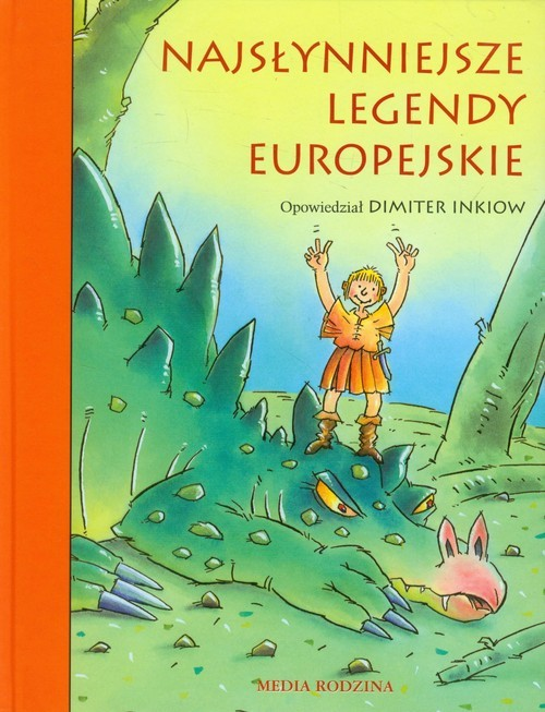 okładka Najsłynniejsze legendy europejskie, Książka | Dimiter Inkiow