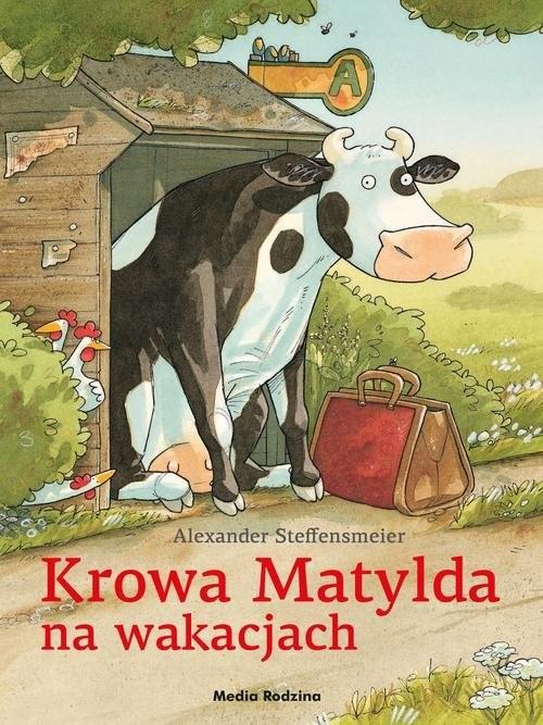 okładka Krowa Matylda na wakacjach, Książka | Steffensmeier Alexander