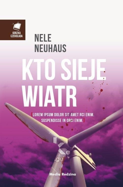 okładka Kto sieje wiatr, Książka | Nele Neuhaus