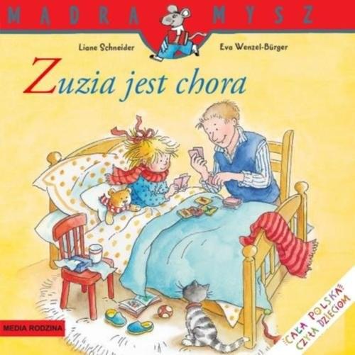 okładka Mądra mysz. Zuzia jest chora, Książka | Schneider Liane